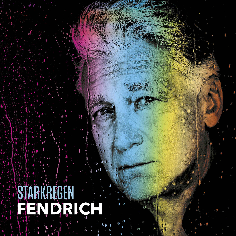 Starkregen Rainhard Fendrich