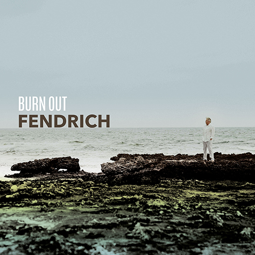 Rainhard Fendrich Burn Out Single